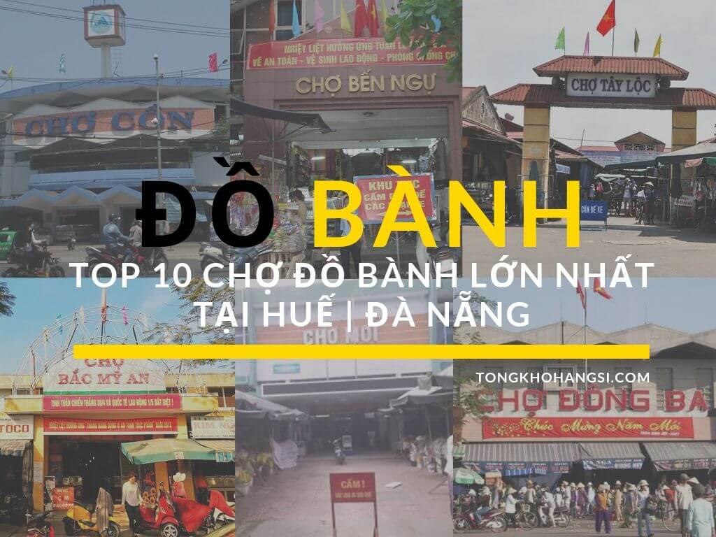 Đồ bành Top 10 chợ đồ bành, chợ đồ cũ lớn nhất tại Huế _ Đà Nẵng