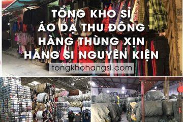 Tổng kho sỉ Áo Khoác Dạ thu đông hàng thùng xịn | Hàng Si Nguyên Kiện